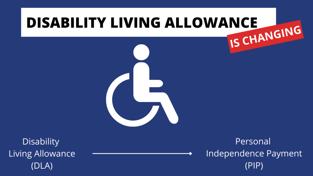 Disability Living Allowance Is Changing