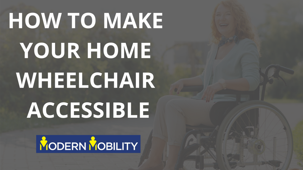 HOW TO MAKE YOUR HOME WHEELCHAIR ACCESSIBLE (2)
