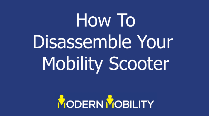 How To Disassemble Your Mobility Scooter